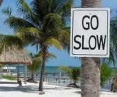 Motto - go slow
