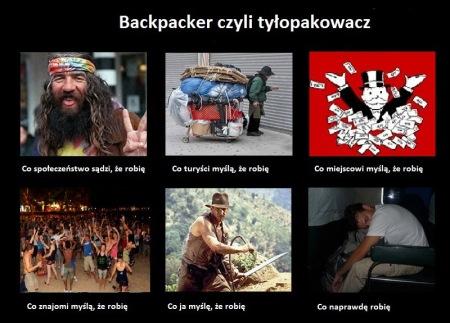 Odcienie backpackera, czyli w moim odczuciu tyłopakowacza. Gorzkie, ale często prawdziwe